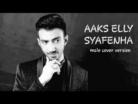 ELISA_ AAKS ELLI SYAFENHA - MALE COVER VERSION by REZA ZAKARYA