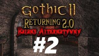 Gothic 2 Noc Kruka : Returning 2.0 AB — Koszmaru ciąg dalszy - Na żywo