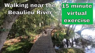 Fast virtual walk exercise 15 minutes - near Beaulieu in The New Forest. Exercise in your own home.