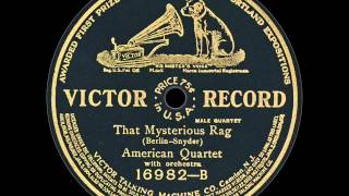 American Quartet: That Mysterious Rag (1911)
