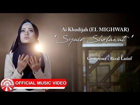 Ai Khodijah - Syair Sholawat