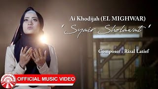 Gambar cover Ai Khodijah (El Mighwar) - Syair Sholawat [Official Music Video HD]