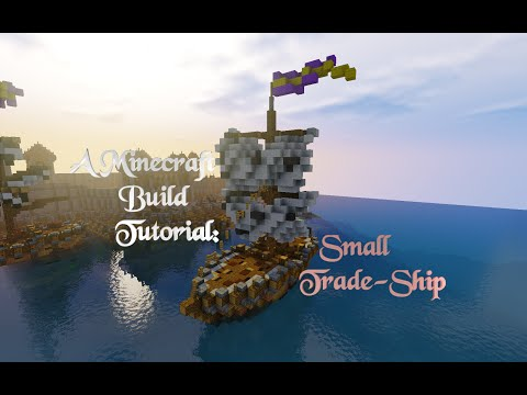 Minecraft Build Tutorial: Small Trade-Ship