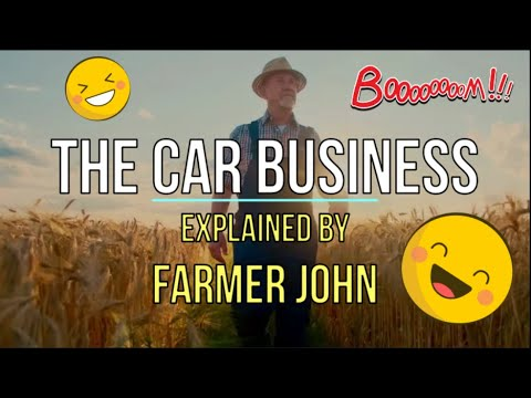 THE CAR BUSINESS, a HILARIOUS STORY by FARMER JOHN - The Homework Guy, Kevin Hunter