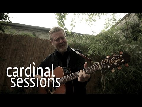 Glen Hansard - Say It To Me Now - CARDINAL SESSIONS