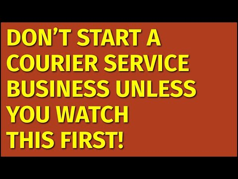 How to Start a Courier Service Business | Including Free Courier Service Business Plan Template