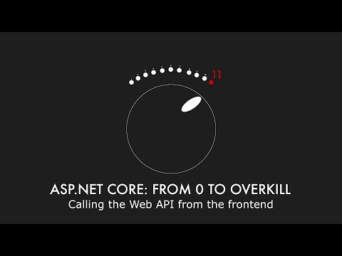 Episode 015 - Calling the Web API from the frontend - ASP NET Core
