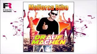 Mallorca Bibo  Drauf machen (Hörprobe)
