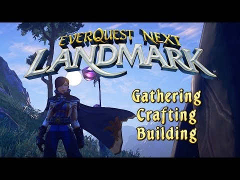 An Introduction to EverQuest Next Landmark