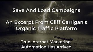 (OTP) Organic Traffic Program  Save And Load Campaigns