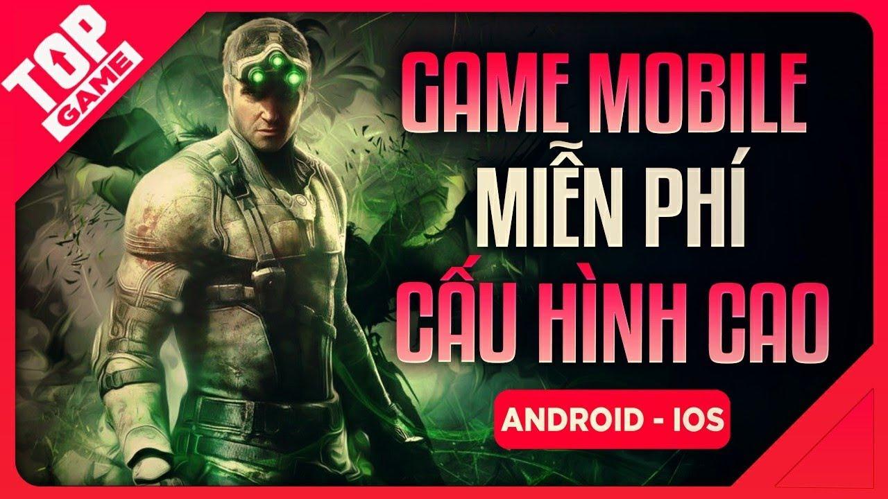 [Topgame] Top Game Mobile Mới Đẹp Ngất Ngây Mà Còn Miễn Phí 2020