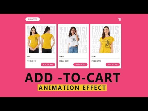 Add To Cart Animation Effect Using HTML,CSS3, JS - Web Design