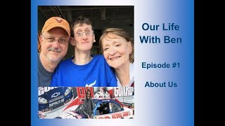 Trisomy 9 - LIFE WITH BEN - About us - Episode #1