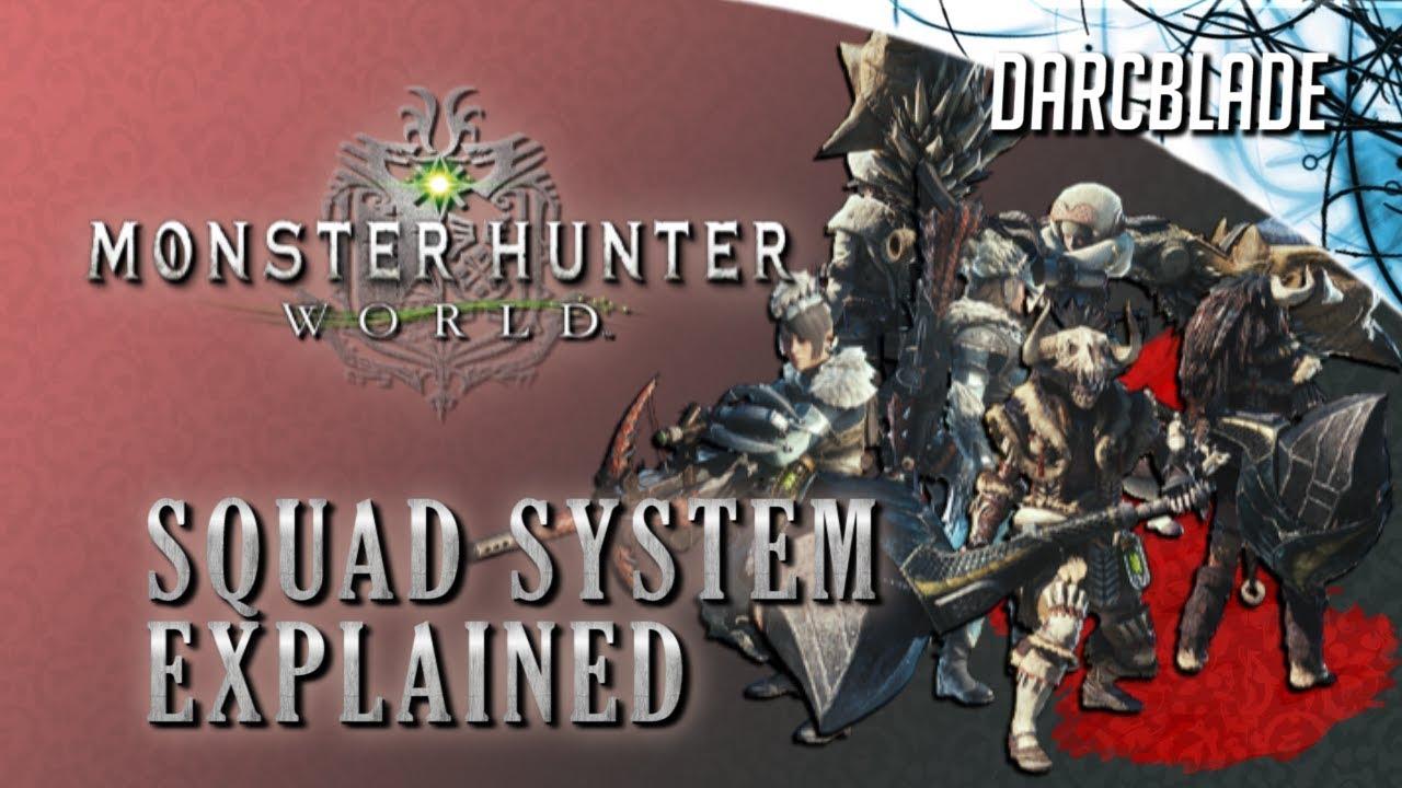Squad System Explained : Monster Hunter World