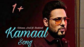 Gambar cover Kamaal Song | Uchana Amit | ft. | Badshah | Alina | New Hindi Song | New Punjabi Song 2019
