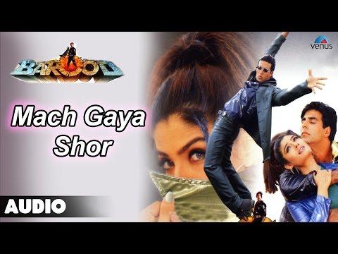 Barood : Mach Gaya Shor Full Audio Song | Akshay Kumar, Raveena Tandan |