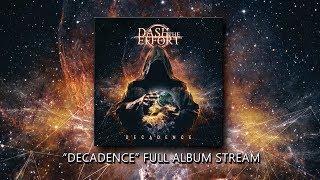 Dash the Effort - Decadence (Full Album)