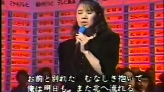 """""""北へ""""は、森昌子さんの素直な歌唱が心にしみ、新たな命を吹き込まれた感じです."""