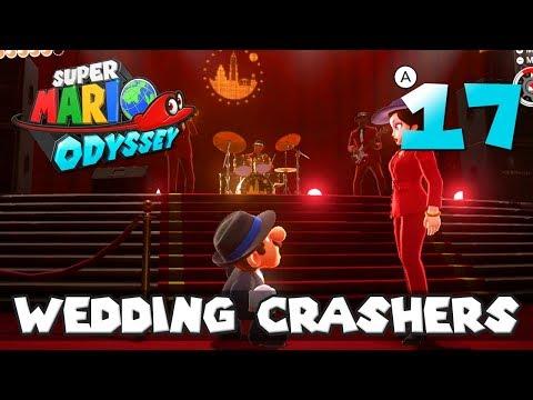 [17] Wedding Crashers (Let's Play Super Mario Odyssey w/ GaLm)