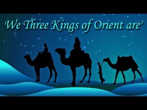 WE THREE KINGS OF ORIENT ARE Lyrics ***