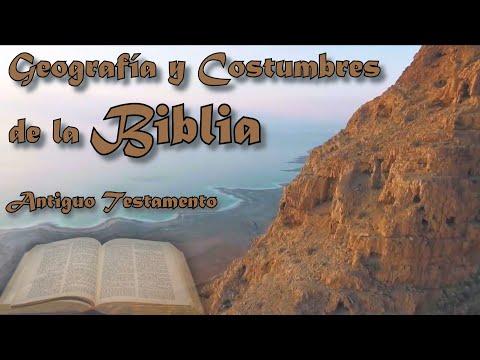 Geografía Y Costumbres De La Biblia - Antiguo Testamento
