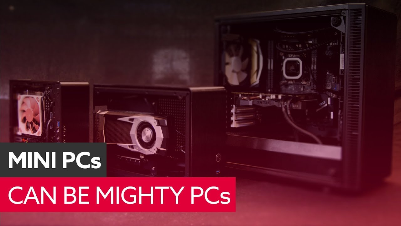 The best mini PC builds 2019 | PCGamesN