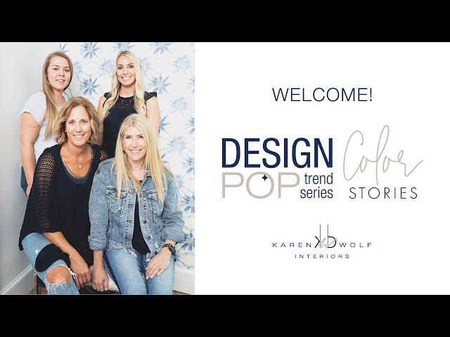 Karen B Wolf Design Pop Trend Series: Color Stories