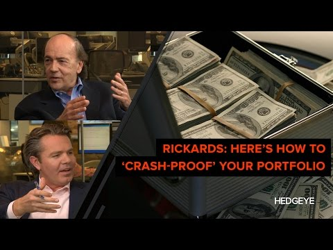 Rickards: Here's How to 'Crash-Proof' Your Portfolio