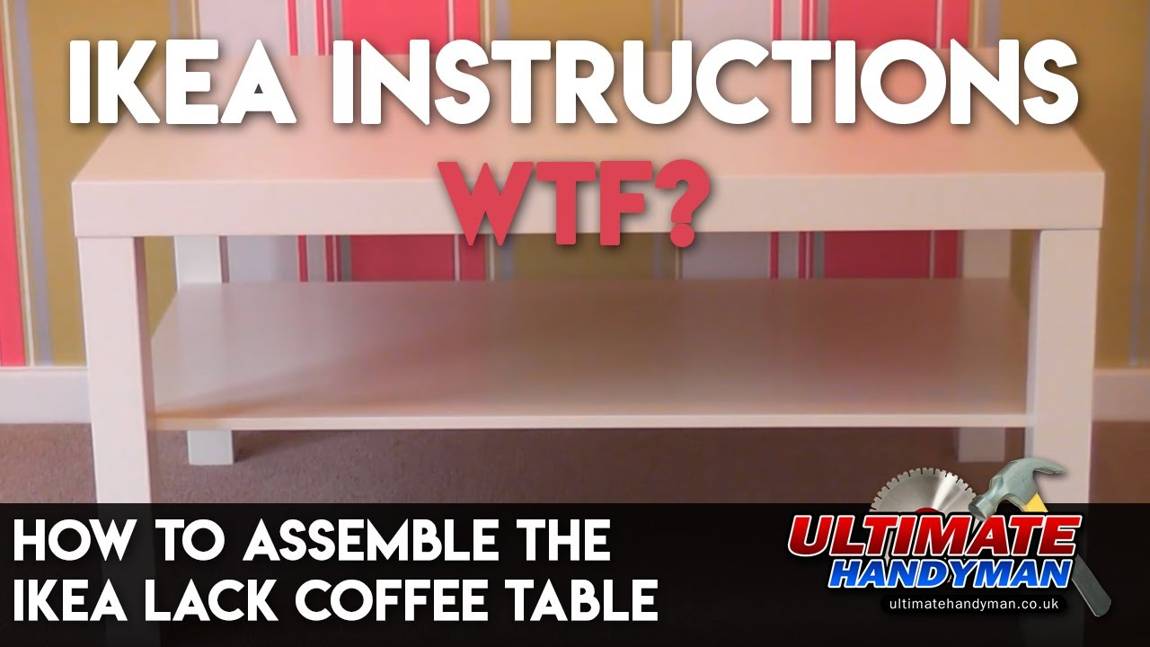 How To Assemble The IKEA Lack Coffee Table   YouTube