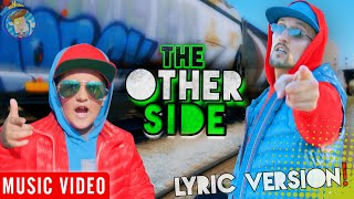 The Other Side  FUNnel Vision Official Music Video   Grass is Greener LYRIC VERSION