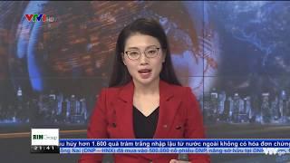Bản tin Kinh tế Tài chính Tối 5/8/2019