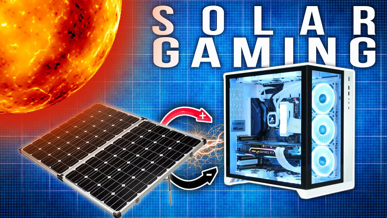 Gaming PC Powered Entirely by the SUN!