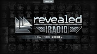 Revealed Radio 099 - Audiotricz