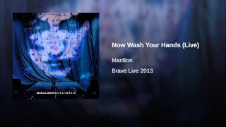 Now Wash Your Hands (Live)