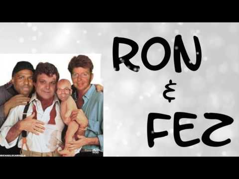 Ron & Fez - Old Friends