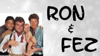 Ron & Fez - Old Friends