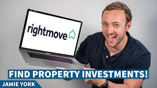 NEW How to fİnd PROPERTY INVESTMENTS on RIGHTMOVE !!   Finding a Buy-To-Let with Jamie York