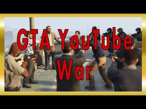 GAMING PROBLEMS Grand Theft Auto 5 YouTubers War