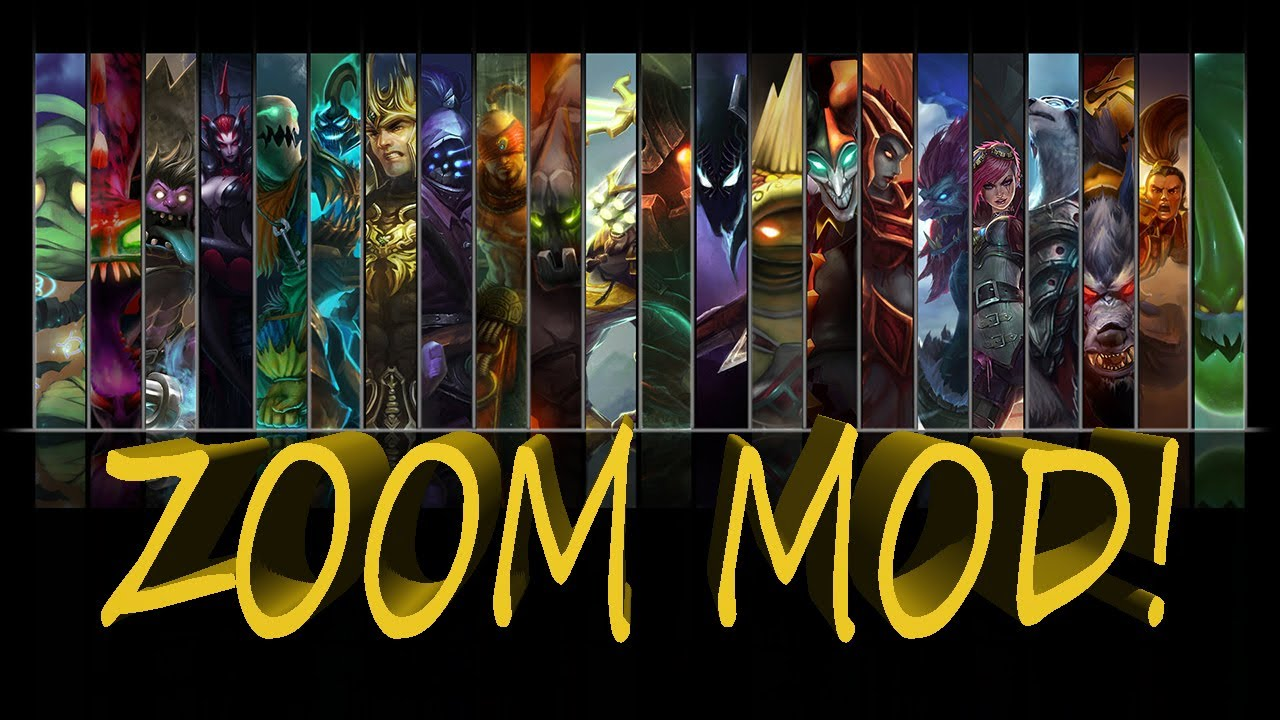 League of Legends - Zoom Mod - WiZARD HAX - YouTube