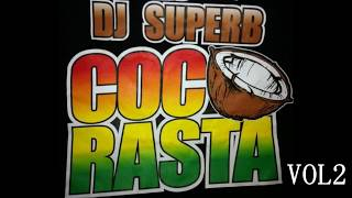 Download lagu ISLAND REGGAE MIX DJ SUPERB COCORASTA VOL2