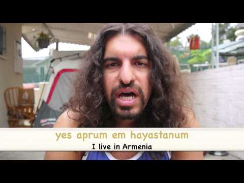 "How to say ""I Live in Armenia"" in Armenian"