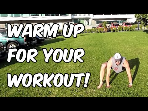 15 Warm Up Exercises & 3 Dynamic Routines to Prevent Injury