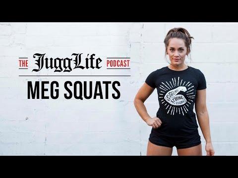The JuggLife   MegSquats