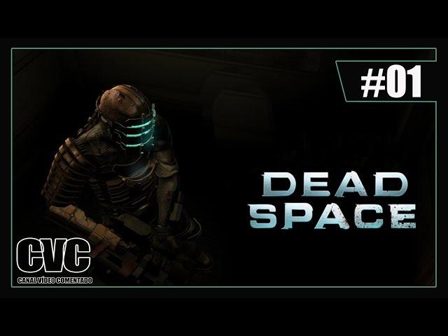Dead Space - Primeiros Momentos - Parte #01