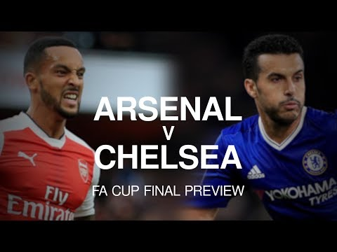 Arsenal v Chelsea - FA Cup Final Preview