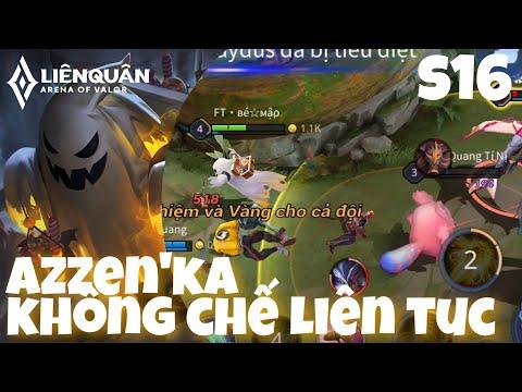 Azzen'ka Mùa 16 | Sự Trở Lại Của Pháp Sư Đời Đầu Khống Chế Liên Tục Cực Khó Chịu | Liên Quân Mobile