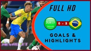 NEYMAR vs ARABIE SAOUDITE 0-2 BRAZIL | SKILLS - HIGHLIGTHS & GOALS OF THE GAME  | FULL HD
