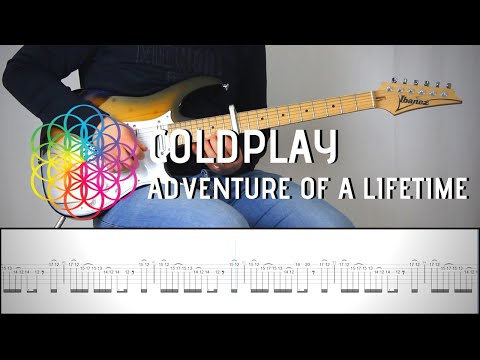 COLDPLAY - ADVENTURE OF A LIFETIME | Guitar Cover Tab Tutorial (Lesson)