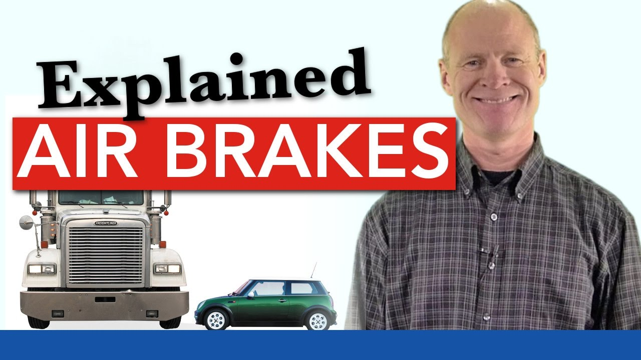 Air Brakes Explained Simply    Service  Parking and