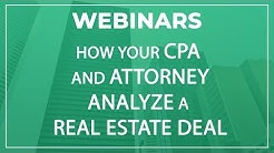 Webinar | How Your CPA and Attorney Analyze a Real Estate Deal